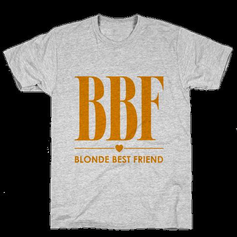 Blonde Best Friend (BBF) Mens T-Shirt