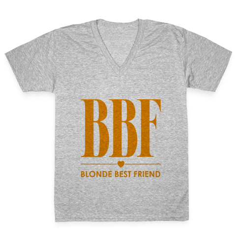 Blonde Best Friend (BBF) V-Neck Tee Shirt