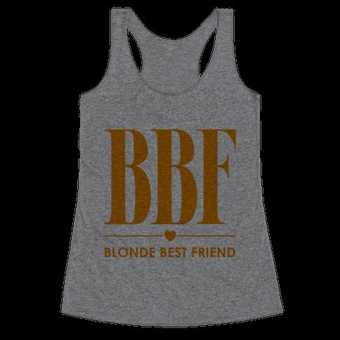 Blonde Best Friend (BBF) Racerback Tank Top