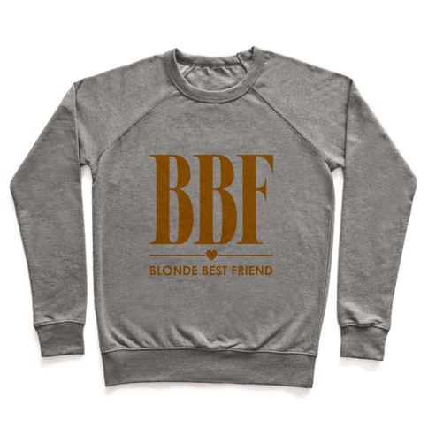 Blonde Best Friend (BBF) Pullover