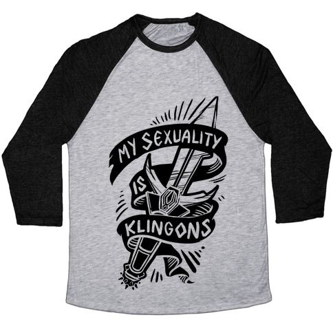 My Sexuality is Klingons Baseball Tee