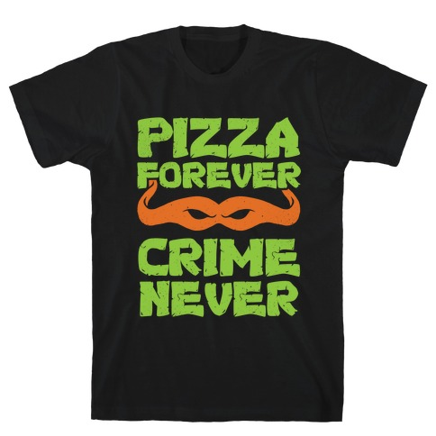 Pizza Forever Crime Never (Purple) Mens T-Shirt