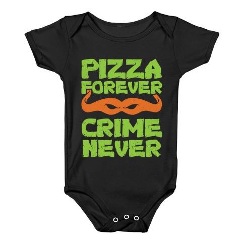 Pizza Forever Crime Never (Purple) Baby Onesy