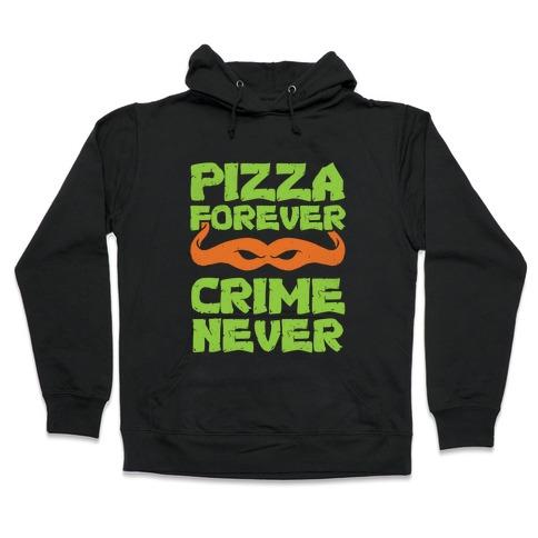 Pizza Forever Crime Never (Purple) Hooded Sweatshirt