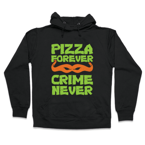 Pizza Forever Crime Never (Purple) Hooded Sweatshirt