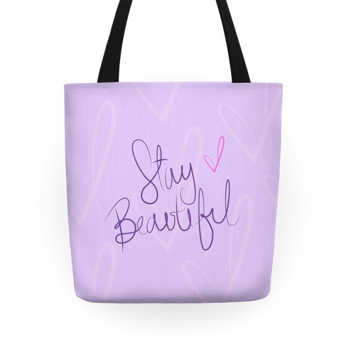 Stay Beautiful Tote