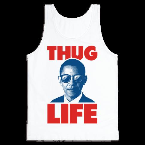 Thug Life Obama Tank Top