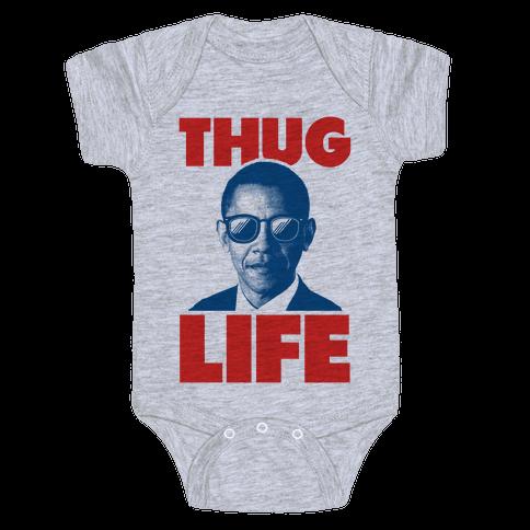 Thug Life Obama Baby Onesy