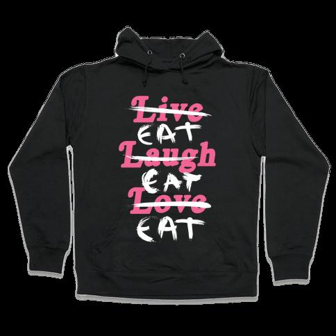 Eat Eat Eat Hooded Sweatshirt
