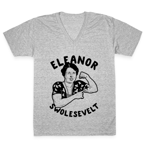Eleanor Swolesevelt V-Neck Tee Shirt