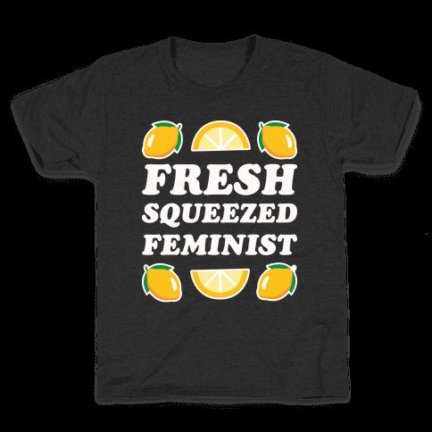 Fresh Squeezed Feminist Kids T-Shirt