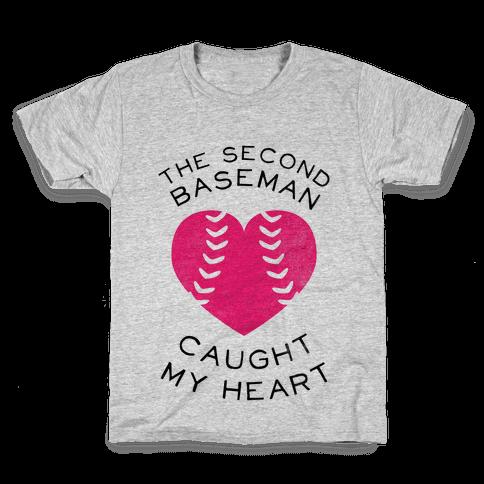 The Second Baseman Caught My Heart (Baseball Tee) Kids T-Shirt