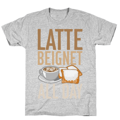 Latte Beignet All Day Mens T-Shirt