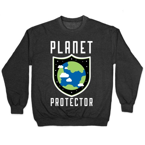 Planet Protector Pullover