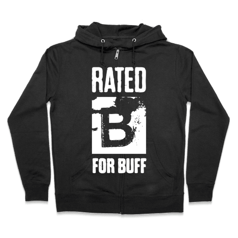 Rated B for Buff Zip Hoodie