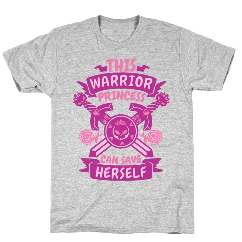 This Warrior Princess Can Save Herself T-Shirt