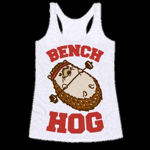 Bench Hog Racerback Tank Top