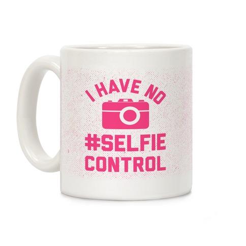 I Have No #Selfie Control Coffee Mug