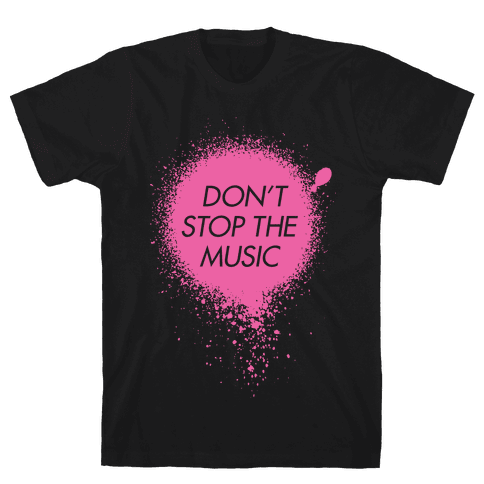 Don't Stop The Music Mens T-Shirt