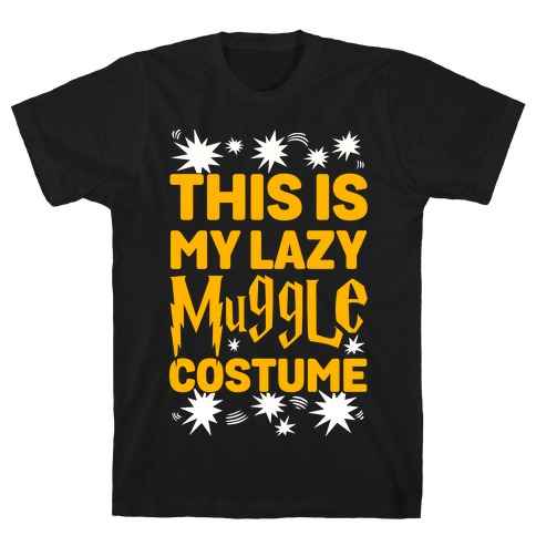 This is My Lazy Muggle Costume Mens T-Shirt