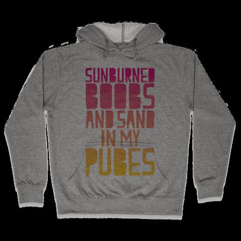 Why I Hate The Beach Hooded Sweatshirt