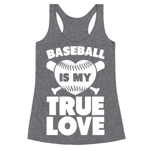 Baseball is my True Love Racerback Tank Top