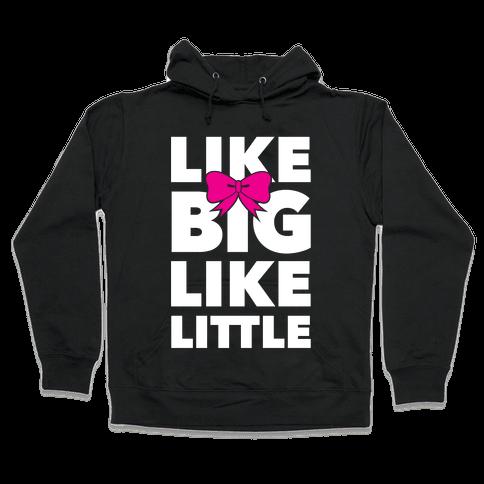 Like Big Like Little Hooded Sweatshirt