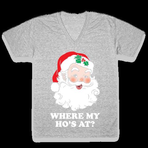 Where My Ho's At? V-Neck Tee Shirt
