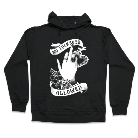 No F***boys Allowed Hooded Sweatshirt