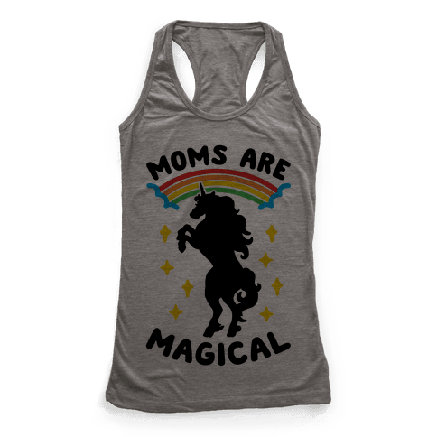 Moms Are Magical Racerback Tank Top