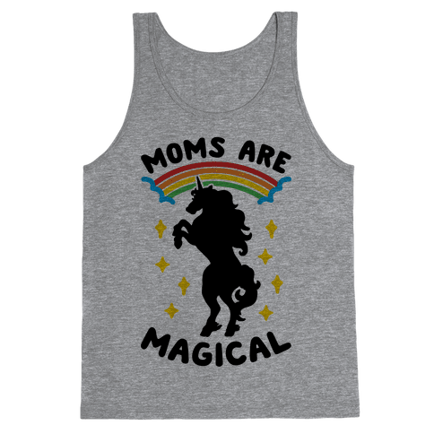 Moms Are Magical Tank Top