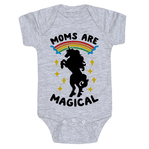 Moms Are Magical Baby Onesy