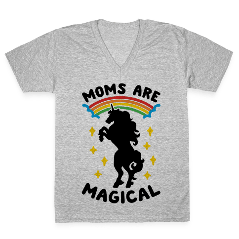 Moms Are Magical V-Neck Tee Shirt