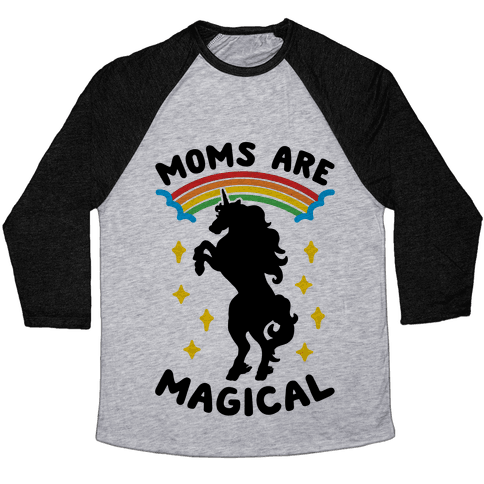 Moms Are Magical Baseball Tee