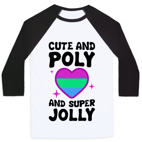 Cute And Poly And Super Jolly (Polysexual)