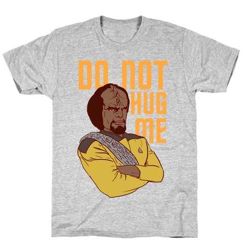 Do Not Hug Me T-Shirt