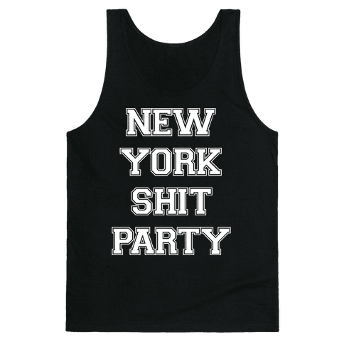 New York Shit Party Tank Top