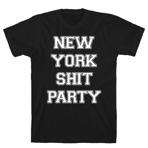 New York Shit Party Mens T-Shirt