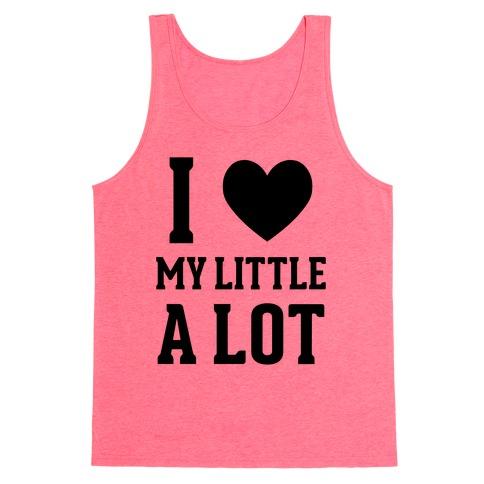 I Love My Little A Lot Tank Top