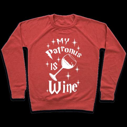 My Patronus Is Wine Pullover