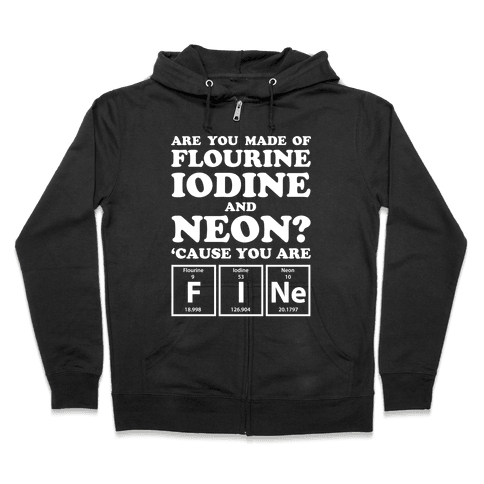 You Are Fine Zip Hoodie