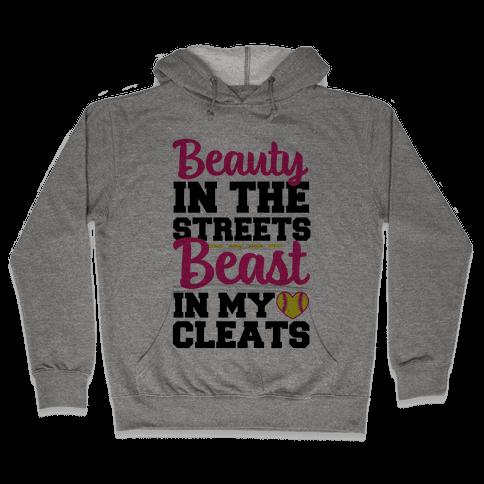 Beauty in the Streets Beast In My Cleats Hooded Sweatshirt