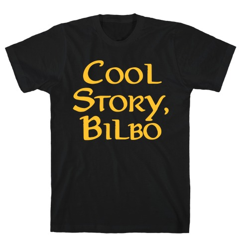 Cool Story, Bilbo Mens T-Shirt