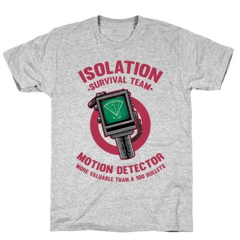 Isolation Survival Team Motion Detector T-Shirt