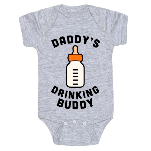 Daddy's Drinking Buddy Baby Onesy