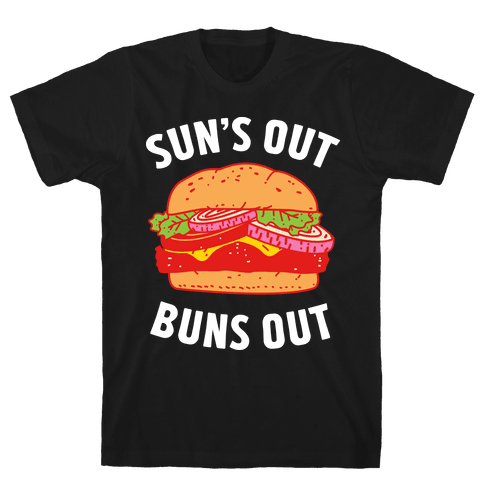 Sun's Out Buns Out Mens T-Shirt