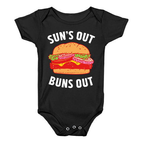Sun's Out Buns Out Baby Onesy