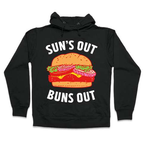 Sun's Out Buns Out Hooded Sweatshirt