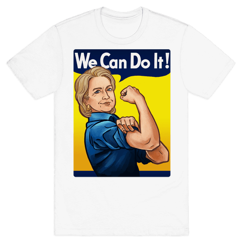 Hillary Clinton: We Can Do It! Mens T-Shirt