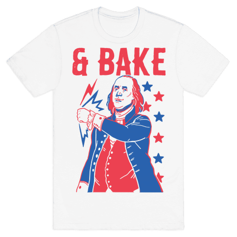 Shake & Bake: Benjamin Franklin Mens T-Shirt